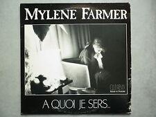 Mylene Farmer Maxi 45Tours vinyle A Quoi Je Sers...