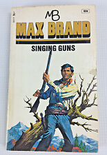 Max Brand Singing Guns Paperback 25th Printing 1971