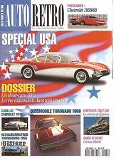 AUTO MOTO RETRO N°169 SPECIAL USA / OLDSMOBILE TORONADO 1966 /GILLET HERSTAL 500
