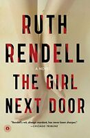 The Girl Next Door: A Novel by Ruth Rendell
