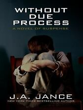 Without Due Process (Thorndike Famous Authors)-ExLibrary