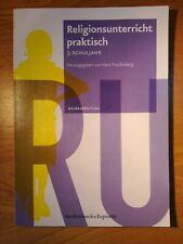 Religionsunterricht praktisch. Unterrichtsentwürfe und Arbeitshilfen... /...