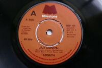 AZYMUTH - JAZZ CARNIVAL VINYL SINGLE 1979 MILESTONE MSP 101 EX
