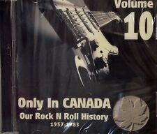 ONLY IN CANADA 'Our Rock-n-Roll History - Volume #10