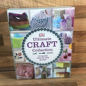 Ultimate Craft Collection Dorling Kindersley 10 Guides Paper Home Fabric Flower