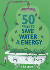 50 Ways to Save Water & Energy (Green Series) (Green Series) (Green Series) (Gre