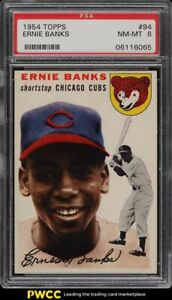 1954 Topps Ernie Banks ROOKIE RC #94 PSA 8 NM-MT