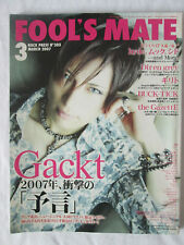 Fool's Mate #305 March 2007 Magazine Japanese J-Rock Gackt Dir en grey hyde