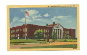 CAMBRIDGE MD High School Vtg Linen Maryland Postcard