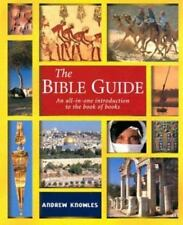 The Bible Guide: An All In One Introduction To The Book Of Books Knowles, Andrew