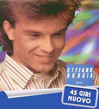 """STEFANO BORGIA """" SEI TU + VINCENZO CUOR DI LEONE """" 45 GIRI NUOVO EMI 1989"""