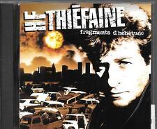 CD ALBUM 9 TITRES--THIEFAINE--FRAGMENTS D'HEBETUDE--1993