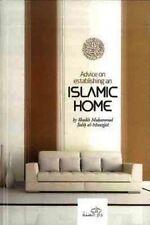 Advice on Establishing an Islamic Home by Muhammad Salih Al-Munajjid Muslim Book