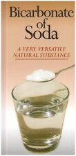 Bicarbonate of Soda a Very Versatile Natural Substance,Margaret Briggs