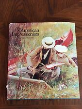 """""""The American Impressionists"""" by Donelson F. Hoopes Hardcover Art Book 1972"""