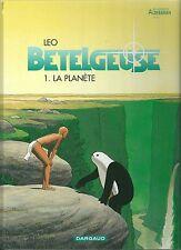 ALDEBARAN Leo Betelgeuse Tome 1 La planète BD EO 2000 TBE