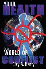 Your Health in a World of Conflict (Paperback or Softback)