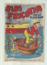 BIBI FRICOTIN N°16 . SUR LE BLACK BIRD . RÉÉDITION . 1951 . PIERRE LACROIX .