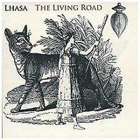 Living Road,the von Lhasa | CD | Zustand gut