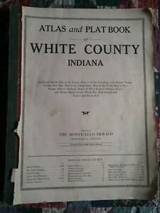 Atlas & Plat Book of White County Indiana 1920 w/ owner's names, townships, maps