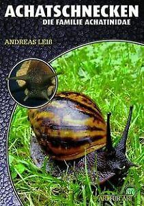 Achatschnecken von Leiß, Andreas | Buch | Zustand gut