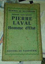 SAINT-BONNET Georges. Pierre Laval. Homme d'Etat. Tambourin. 1931.