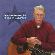 MAX MACPHERSON JR  -  BIG PLANS  -  CD, 2003