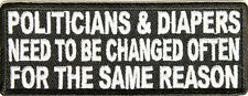Politicians & Diapers Funny Government FUN Motorcycle Biker Vest Patch PAT-2398