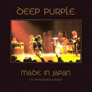 DEEP PURPLE --- MADE IN  JAPAN (THE REMASTERED EDITION) (Doppel CD)