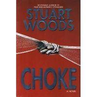 Choke: A Novel by Stuart Woods