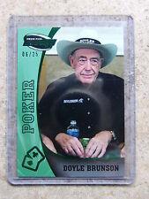 2009 Press Pass Fusion DOYLE BRUNSON Emerald /25 Leaf Razor Poker RARE