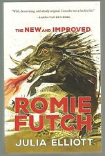 SIGNED The New and Improved Romie Futch by Julia Elliott 1st Edition