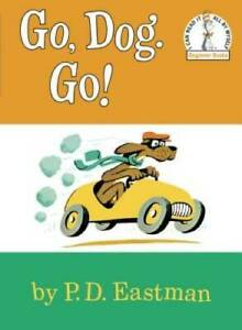 Go, Dog. Go! - Library Binding By P. D. Eastman - GOOD