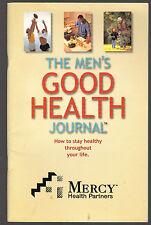 The Men's Good Health Journal Mercy Health Partners SC 1994