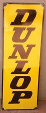DUNLOP (UPRIGHT) ENAMEL SIGN (MADE TO ORDER) #37