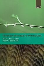Psychiatry Essentials for Primary Care by Robert K. Schneider Paperback Book (En