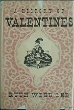 HISTORY OF VALENTINES, 1952 BOOK