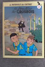 BD la patrouille des castors n°1 le mystère de grosbois cartonné 1986 TBE mitacq