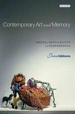 Contemporary Art and Memory: Images of Recollection and Remembrance, Good Condit