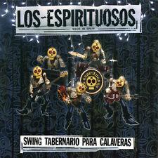 LOS ESPIRITUOSOS Swing Tabernario Para Calaveras CD . los eskizos beasts bourbon