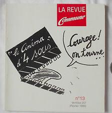 La revue Commune N° 13 /1999 Le cinéma d'4 sous Courage on tourne !