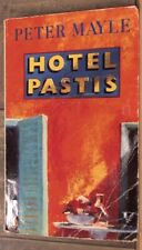 Hotel Pastis by Mayle, Peter