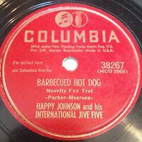 Happy Johnson and his International Jive Five: Barbecued Hot Dog 78 - Jive Jazz