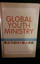 Global Youth Ministry - Terry Linhart & David Livermore HARD COVER