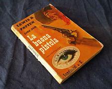 LONGANESI & C. Suspense!, N.11 LA BUONA PISTOLA (L.B.PATTEN,1957) WESTERN   2/17