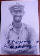 A Voyage with an Australian Sailor K Cunningham Collection of notes & anecdotes