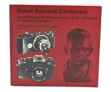 Oskar Barnack Centenary of Leica since 1914, 57 Pages, c-1979