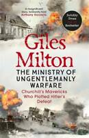 Churchill's Ministry of Ungentlemanly Warfare: T, Milton, Giles, New