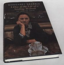 Margaret Drabble: A DAY IN THE LIFE OF A SMILING WOMAN. COLLECTED STORIES