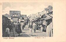 Africa postcard Morocco Tanger Tangier Maroc Le Marche pre-1907 market scene
